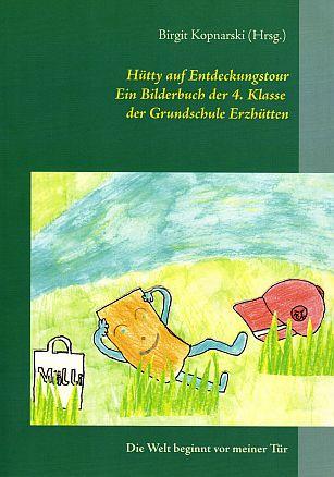 Der Schulgeist Hütty geht in diesem von den Schülern gestalteten Bilderbuch auf Entdeckungstour
